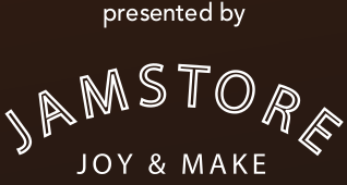 presented by JAMSTORE JOY & MAKE